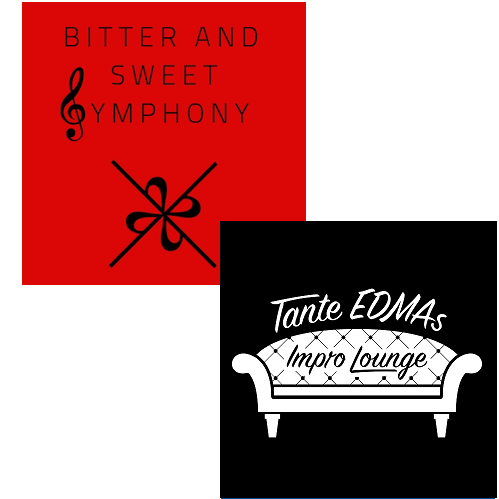 Double Feature #6 - Tante EDMAs ImproLounge + Bitter.and.sweet.Symphony